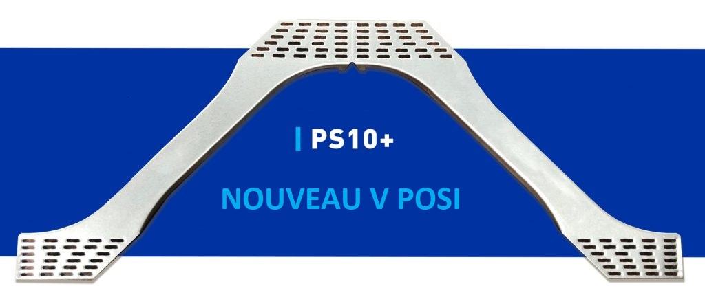 Nouveau V POSI PS10+